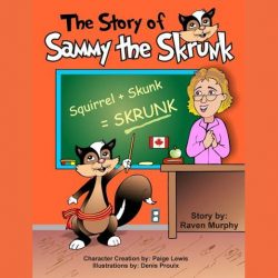 The Story of Sammy the Skrunk